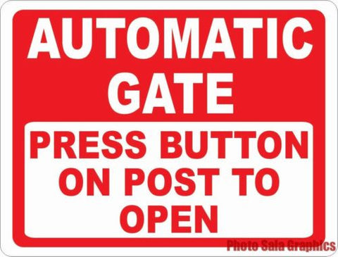 Automatic Gate Press Button on Post to Open Sign