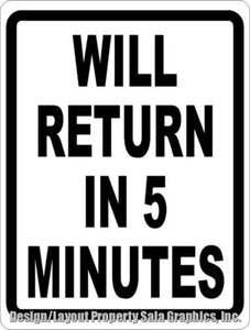 Will Return in 5 Minutes Sign by Sala Graphics