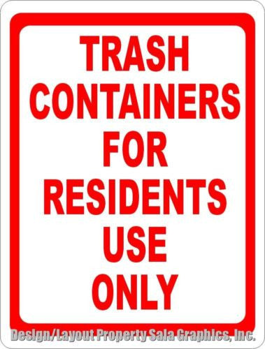 Trash Containers for Residents Only Sign - Signs & Decals by SalaGraphics