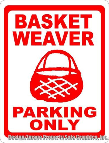 Basket Weaver Parking Sign - Signs & Decals by SalaGraphics