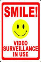 Smile Video Surveillance in Use Home Security Sign - Signs & Decals by SalaGraphics
