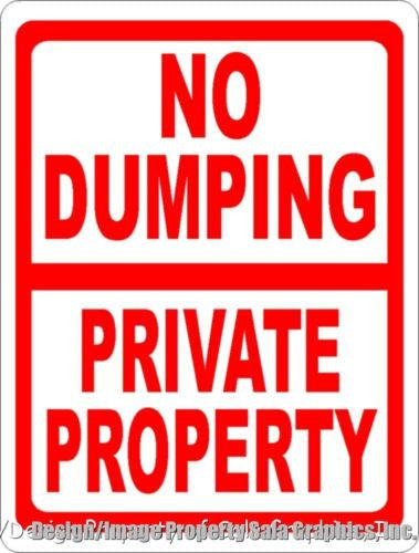 No Dumping Private Property Sign - Signs & Decals by SalaGraphics