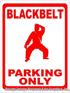 Blackbelt Parking Only Sign - Signs & Decals by SalaGraphics