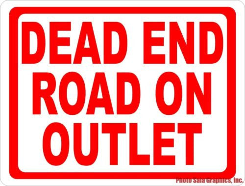 Dead End Road on Outlet Sign - Signs & Decals by SalaGraphics
