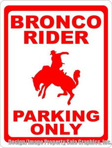 Bronco Rider Parking Sign - Signs & Decals by SalaGraphics