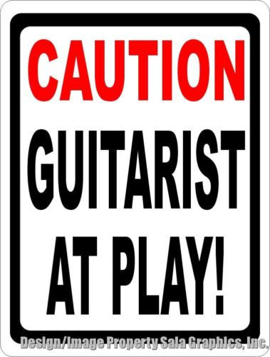 Caution Guitarist at Play Sign - Signs & Decals by SalaGraphics