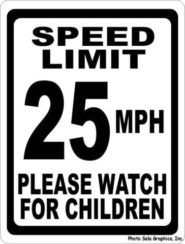 Speed Limit 25 MPH Please Watch for Children Sign