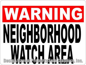 Warning Neighborhood Watch Area Sign - Signs & Decals by SalaGraphics