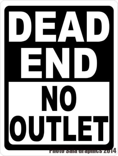 Dead End No Outlet Sign - Signs & Decals by SalaGraphics