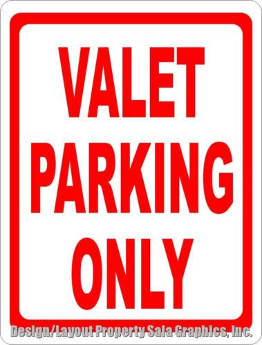 Valet Parking Only Sign - Signs & Decals by SalaGraphics