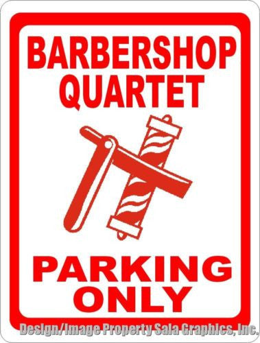 Barbershop Quartet Parking Sign - Signs & Decals by SalaGraphics