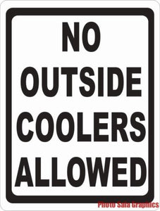 No Outside Coolers Allowed Sign - Signs & Decals by SalaGraphics
