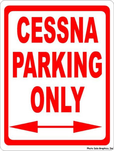 Cessna Parking Only Sign - Signs & Decals by SalaGraphics