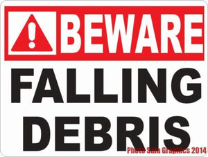 Beware Falling Debris Sign. - Signs & Decals by SalaGraphics