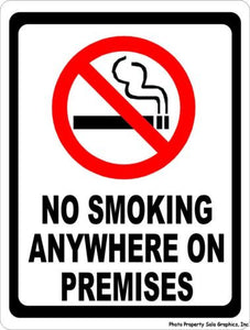 No Smoking Anywhere on Premises Sign w/symbol - Signs & Decals by SalaGraphics