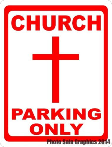 Church Parking Only Sign - Signs & Decals by SalaGraphics