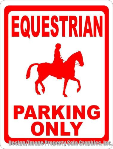 Equestrian Parking Only Sign - Signs & Decals by SalaGraphics