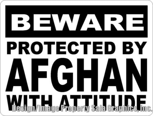 Beware Protected by Afghan w/Attitude Sign - Signs & Decals by SalaGraphics