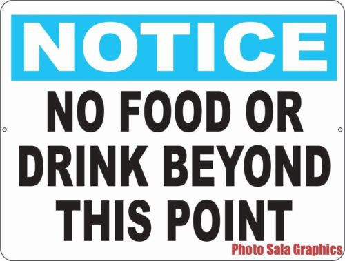 Notice No Food or Drink Beyond this Point Sign - Signs & Decals by SalaGraphics