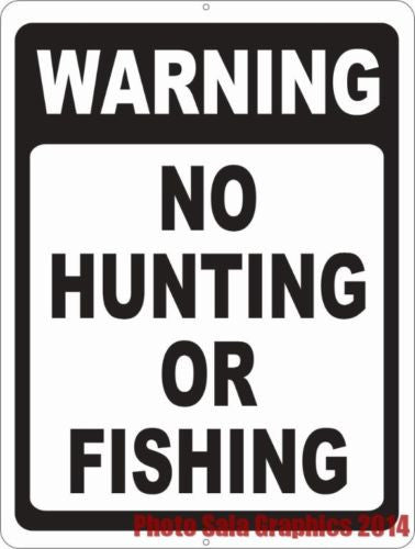 Warning No Hunting or Fishing Sign - Signs & Decals by SalaGraphics