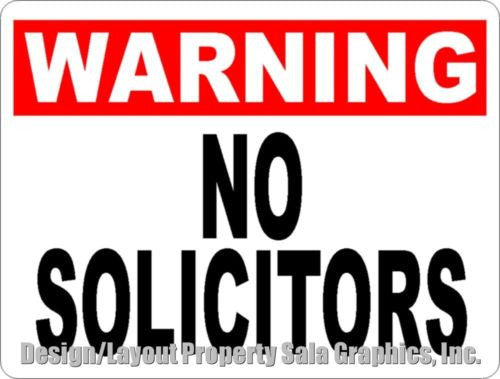 Warning No Solicitors Sign - Signs & Decals by SalaGraphics