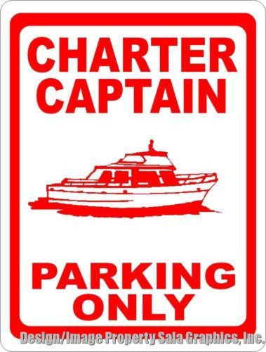 Charter Captain Parking Only Sign - Signs & Decals by SalaGraphics