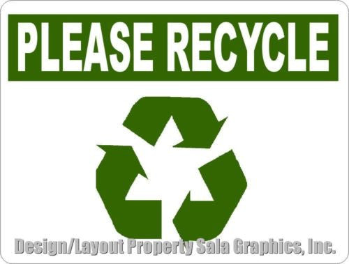 Please Recycle Sign - Signs & Decals by SalaGraphics