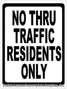No Thru Traffic Residents Only Sign - Signs & Decals by SalaGraphics