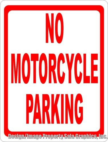 No Motorcycle Parking Sign - Signs & Decals by SalaGraphics