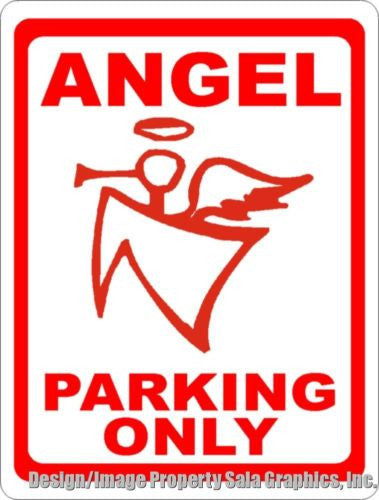 Angel Parking Only Sign - Signs & Decals by SalaGraphics