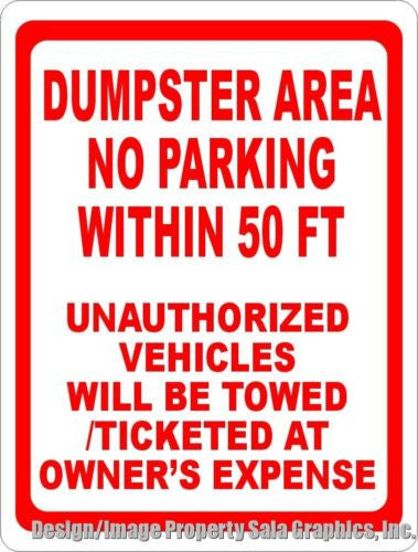 Dumpster Area No Parking Sign