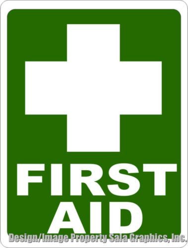 First Aid Sign - Signs & Decals by SalaGraphics