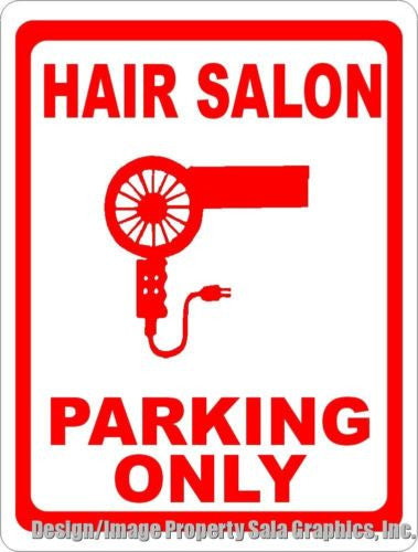 Hair Salon Parking Only Sign - Signs & Decals by SalaGraphics