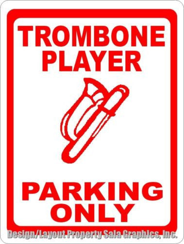 Trombone Player Sign - Signs & Decals by SalaGraphics