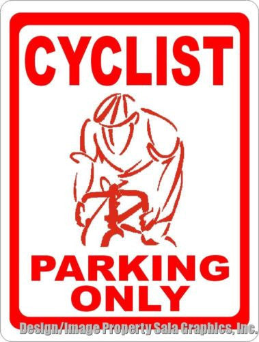 Cyclist Parking Only Sign - Signs & Decals by SalaGraphics