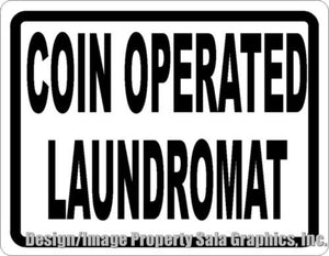 Coin Operated Laundromat Sign - Signs & Decals by SalaGraphics