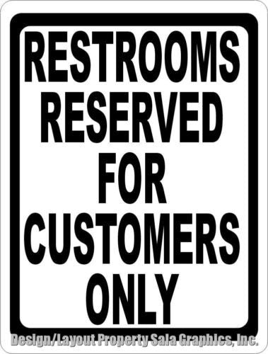 Restrooms Reserved for Customers Only Sign - Signs & Decals by SalaGraphics