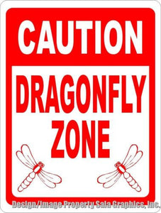 Caution Dragonfly Zone Sign - Signs & Decals by SalaGraphics