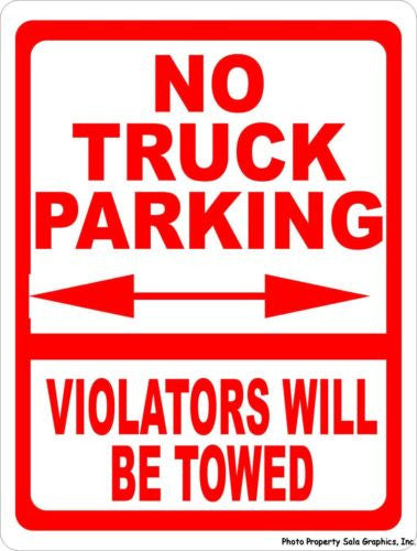 No Truck Parking Violators Towed Sign - Signs & Decals by SalaGraphics