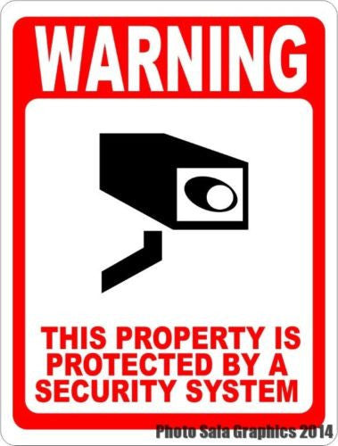 Warning This Property Protected by Security System Sign - Signs & Decals by SalaGraphics