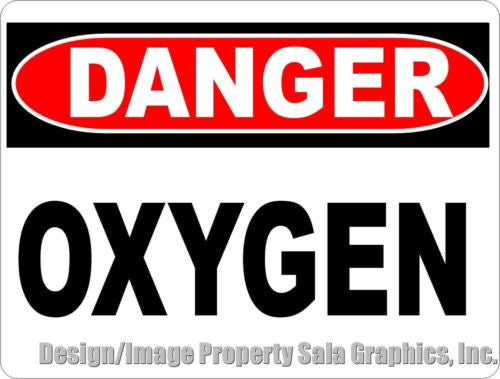 Danger Oxygen Sign - Signs & Decals by SalaGraphics