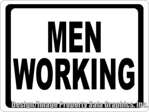 Men Working Sign - Signs & Decals by SalaGraphics