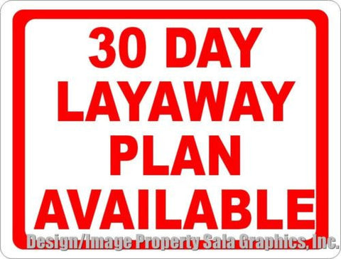30 Day Layaway Plan Available Sign.