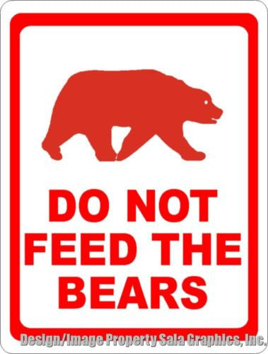 Do Not Feed the Bears Sign - Signs & Decals by SalaGraphics