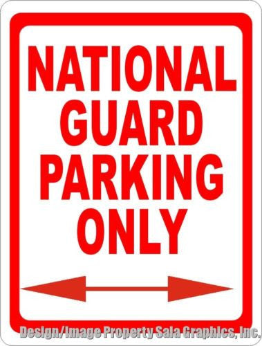 National Guard Parking Only Sign - Signs & Decals by SalaGraphics