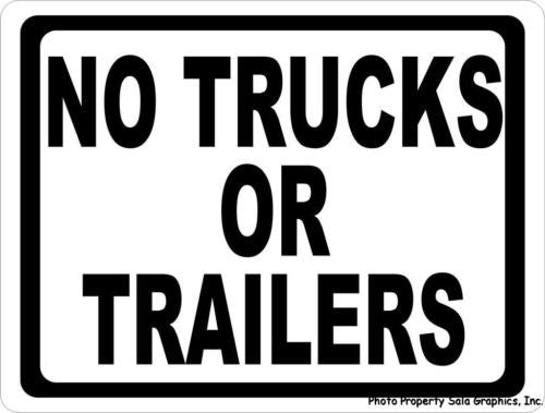 No Trucks or Trailers Sign - Signs & Decals by SalaGraphics