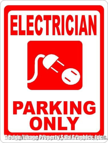 Electrician Parking Only Sign - Signs & Decals by SalaGraphics