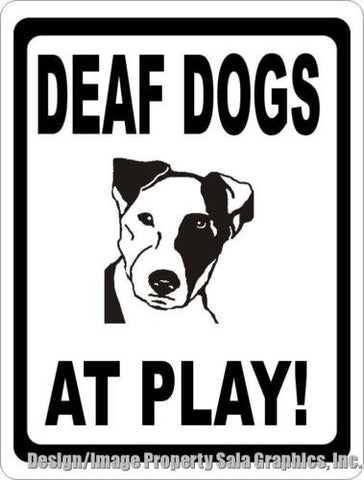 Deaf Dogs at Play Sign