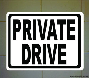 Private Drive Sign. 12x18. Metal. Inform Drivers that Road is Not for Public Use - Signs & Decals by SalaGraphics