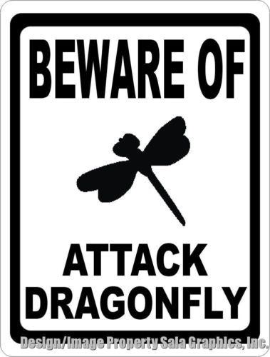 Beware of Attack Dragonfly Sign - Signs & Decals by SalaGraphics